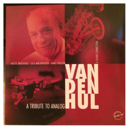 Van den Hul: A Tribute to Analogue – demólemez